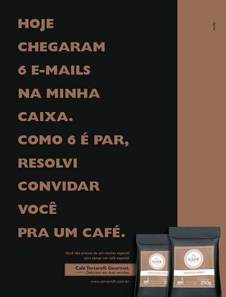 Anúncio de lançamento do Café Tortarelli, um blend desenvolvido exclusivamente para a marca.